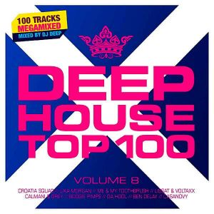 Deephouse Top 100 Vol.8 [Mixed by DJ Deep]