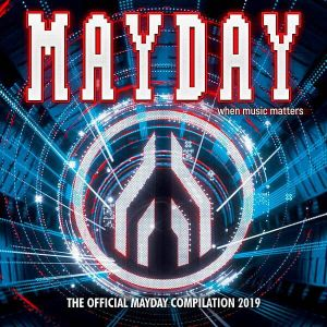 Mayday 2019: When Music Matters