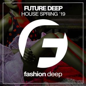 Future Deep House Spring '19