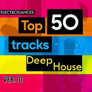Top50: Tracks Deep House Ver.10