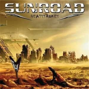 Sunroad - Heatstrokes