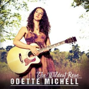 Odette Michell - The Wildest Rose