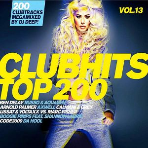 Clubhits Top 200 Vol.13: Mixed by DJ Deep