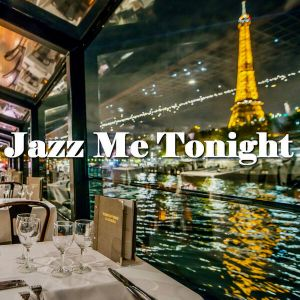 Jazz Me Tonight