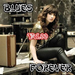 Blues Forever, Vol.90