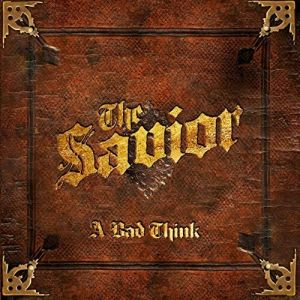 A Bad Think - The Savio