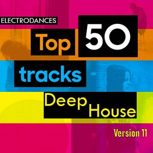 Top50: Tracks Deep House Ver.11