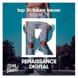 Top Future House Summer' 19