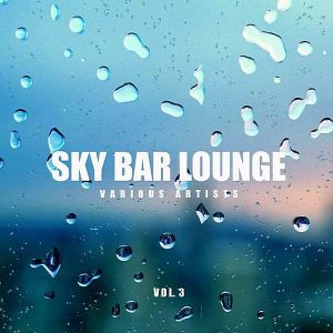 Sky Bar Lounge Vol.3
