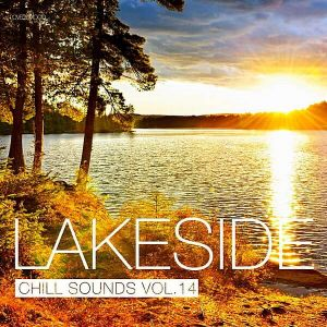 Lakeside Chill Sounds Vol.14