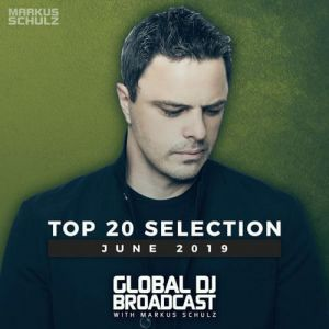 Markus Schulz - Global DJ Broadcast Top 20 June (MP3)
