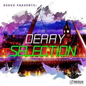 Redux Derry Selection (Mixed by Paddy Kelly)