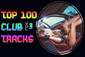 Top 100 Club Tracks Vol.3