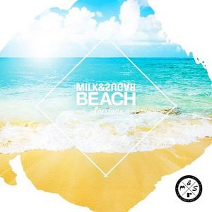 Beach Sessions 2019 (Mixed by Milk & Sugar)