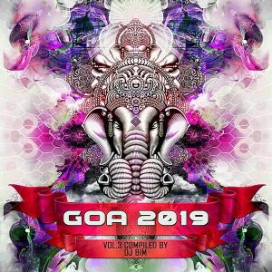 Goa 2019 Vol.3 (Compiled by DJ BiM)