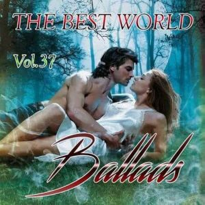 The Best World Ballads Vol.37