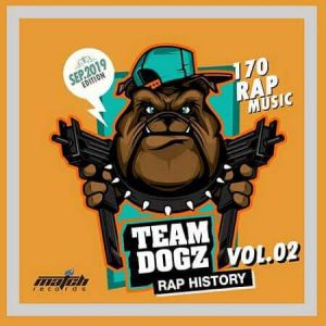 Team Dogz: Rap History Vol.02
