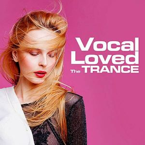 The Trance Loved Vocal (MP3)