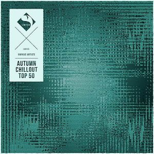 Autumn Chillout Top 50