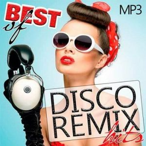 Best Of Disco Remix Hits