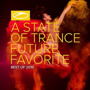 A State Of Trance: Future Favorite Best Of 2019 (Extended Version)