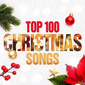 Top 100 Christmas Songs