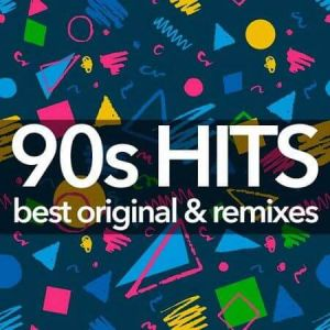 90's Hits: Best Original And Remixes