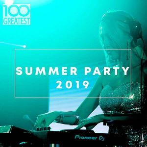100 Greatest Summer Party 2019