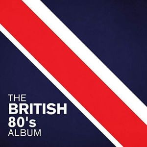 The British 80's Album