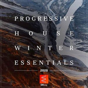 Progressive House Winter Essentials 2020 (EDM Comps)