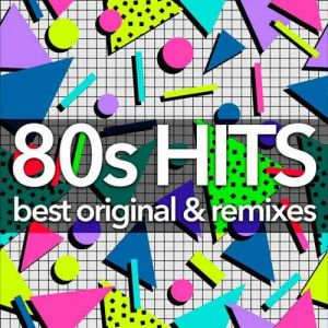 80s Hits: Best Original & Remixes Collection