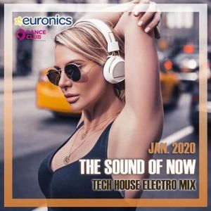 The Sound of Now: Tech House Electro Mix