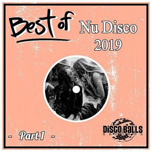 Best Of Nu Disco 2019 Part 1