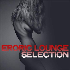 Erotic Lounge Selection
