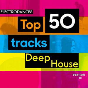 Top50: Tracks Deep House Ver.18