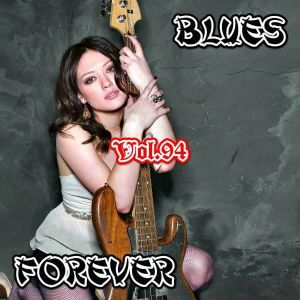 Blues Forever, Vol.94