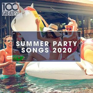 100 Greatest Summer Party Songs 2020