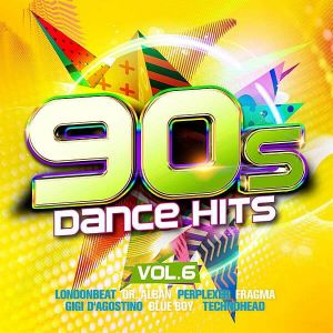 90s Dance Hits Vol. 6
